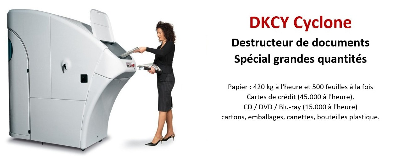 DKCY - Cyclone - Destructeur de documents